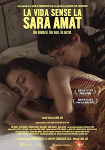La vida sense la Sara Amat / Life Without Sara Amat. 2019. HD.
